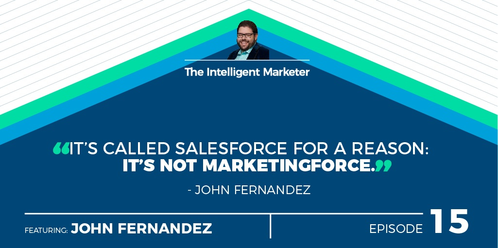 The_Intelligent_Marketer_-_15_John_Fernandez-03 (1)