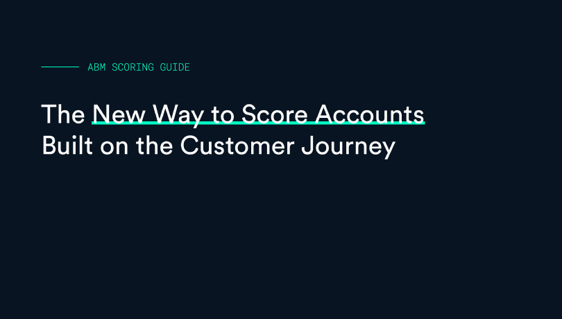 New ABM Account Scoring Guide