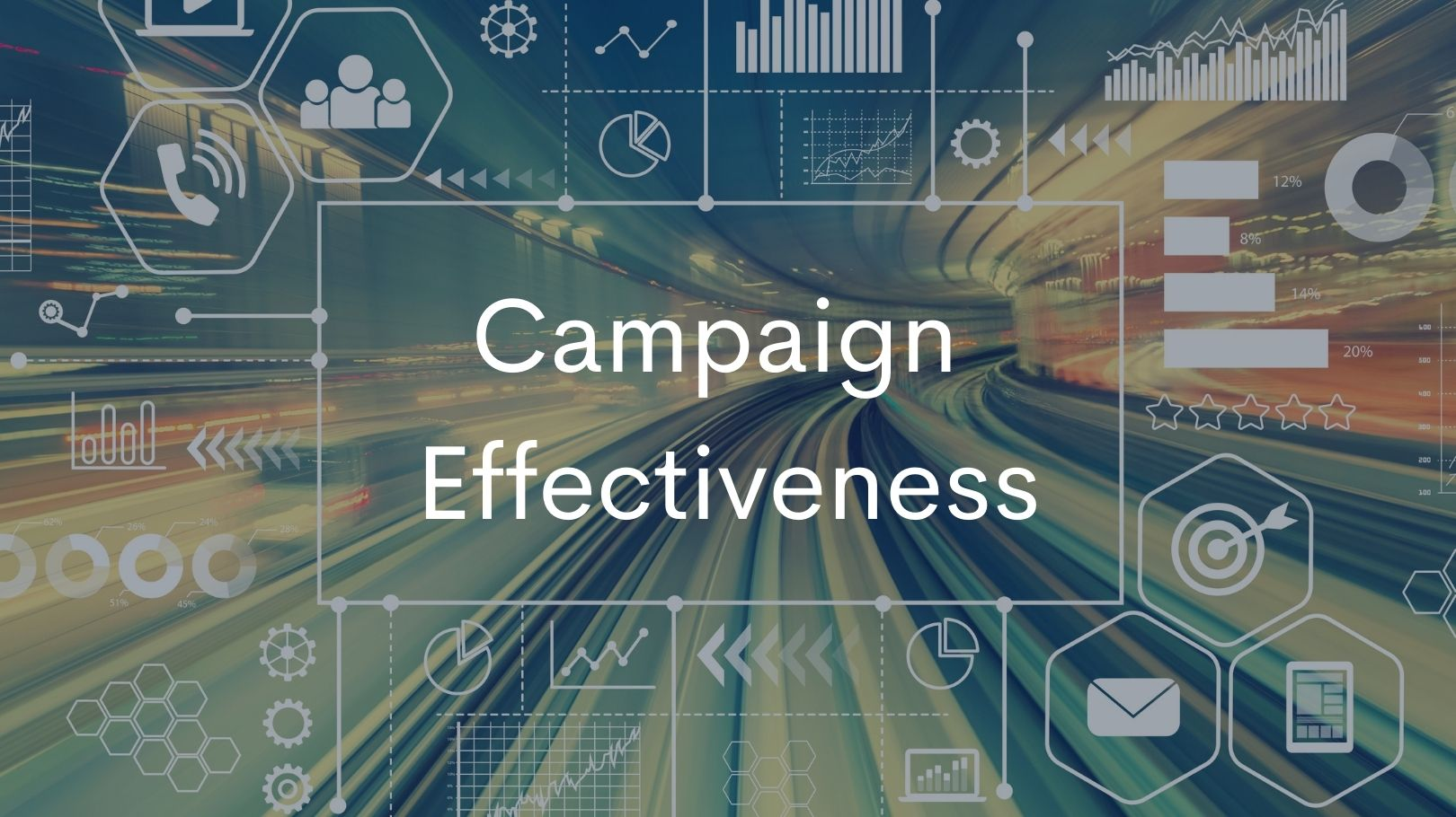 How to Measure Campaign Effectiveness